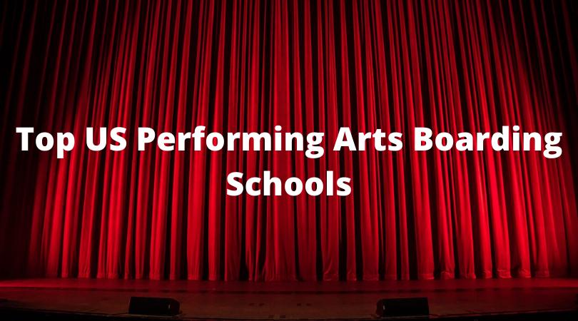 Top US Performing Arts Boarding Schools